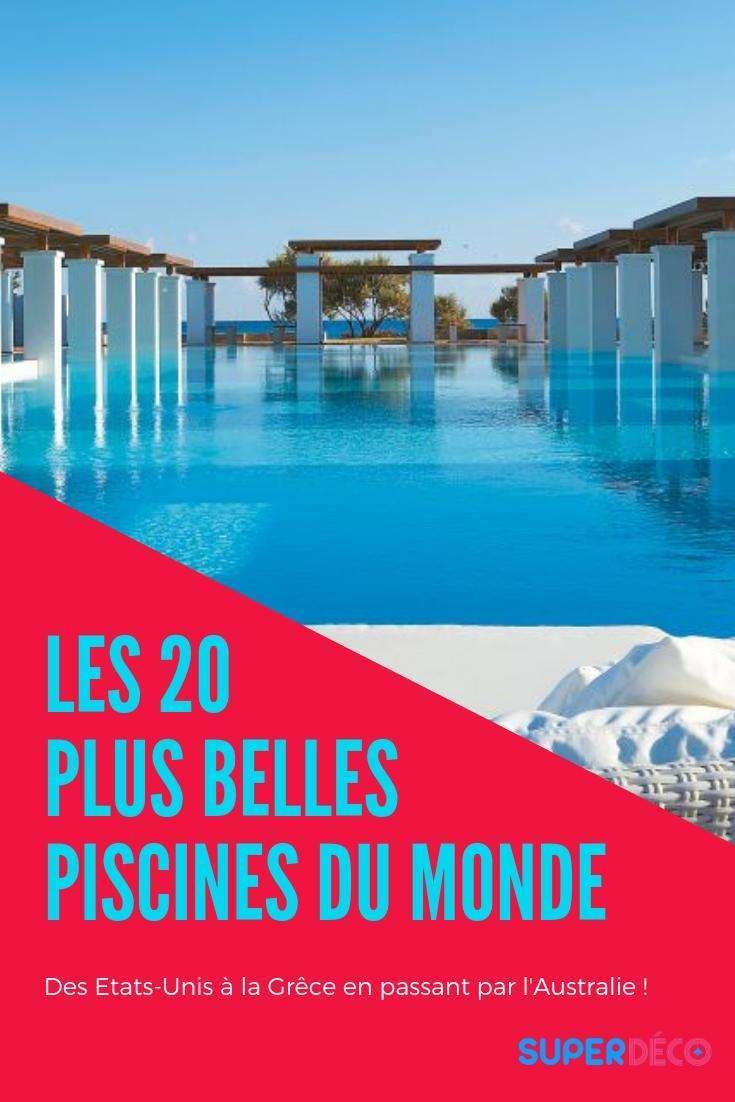 Les 20 plus belles piscines du monde